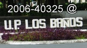 2006-40325 @ UP Los Banos